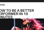 [EBOOK] How to be a better performer in 10 minutes