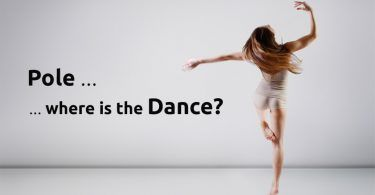 Have we gone from being pole dancers to simply being polers? Pole Dancing is dance or an acrobatic sport?__Vertical Wise