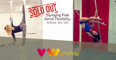 Swinging Pole workshop και Aerial Flexibility - 5 Νοεμβρίου στην Αθήνα