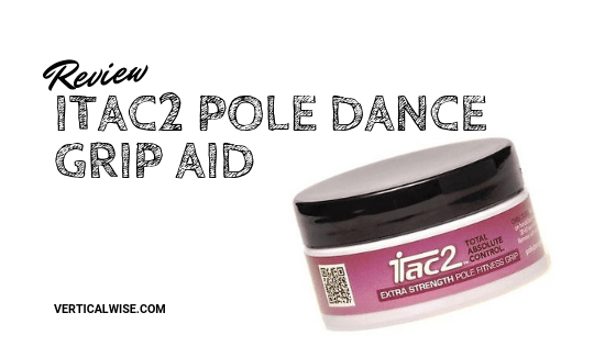 iTac2 Pole Dance Grip Review by Vertical Wise